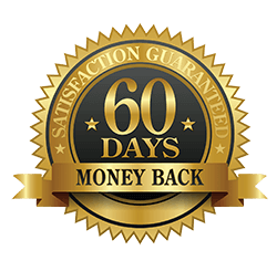 60 Day, 100% Satisfaction, Money Back Guarantee